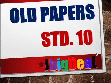 Class 10th Std. Ten Previous Year Old Exam Class 10th Question Paper 2020 Std. Ten Previous Year Old Exam Question Papers