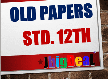 Class 12th Previous Year Old Papers (PDF Download)